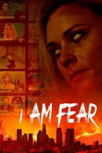 I Am Fear movie download