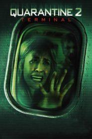 Quarantine 2 Terminal download movie full