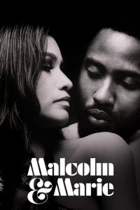 Malcolm and Marie Full Movie Download Free | HdMp4Mania