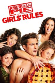 American Pie Presents Girls Rules Movie Download Free | HdMp4Mania